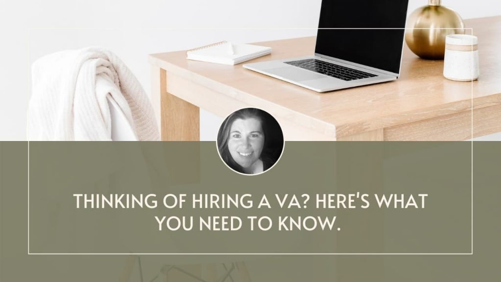 Thinking of hiring a VA? Here's what you need to know.